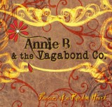 FEATURED: Annie B. & the Vagabond Company – Fancies of a Random Heart CD (hard copy)
